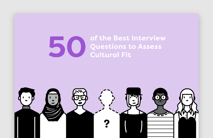 50 of the Best Interview Questions to Assess Cultural Fit