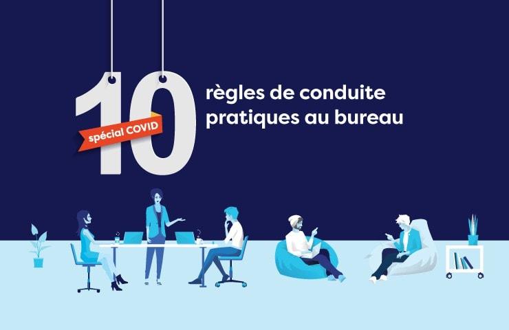 10 règles de conduite pratiques au bureau (spécial COVID)