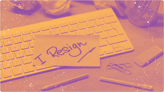 What to Do When Your Employees Give Their Notice of Resignation